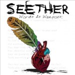 """Seether – """"Words As Weapons"""": Hard Rock Daddy Review"""