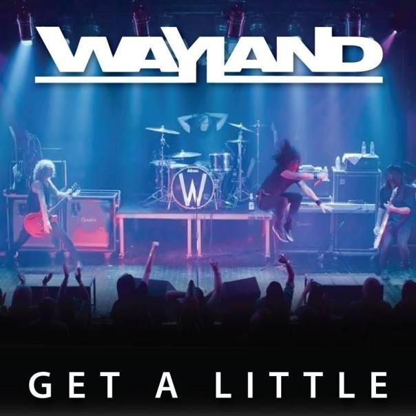 """Wayland - """"Get A Little"""""""