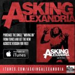 "Asking Alexandria – ""Moving On"":  Hard Rock Daddy Review"