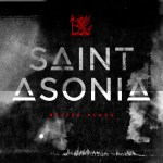 "Saint Asonia – ""Better Place"": Hard Rock Daddy Review"