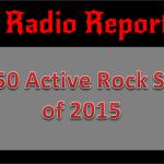Top 50 Active Rock Songs of 2015: HRD Radio Report