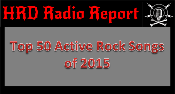 HRD Radio Report - Top 50 Active Rock Songs of 2015