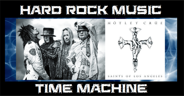 hard-rock-music-time-machine-motley-crue-mutherufcker-of-the-year