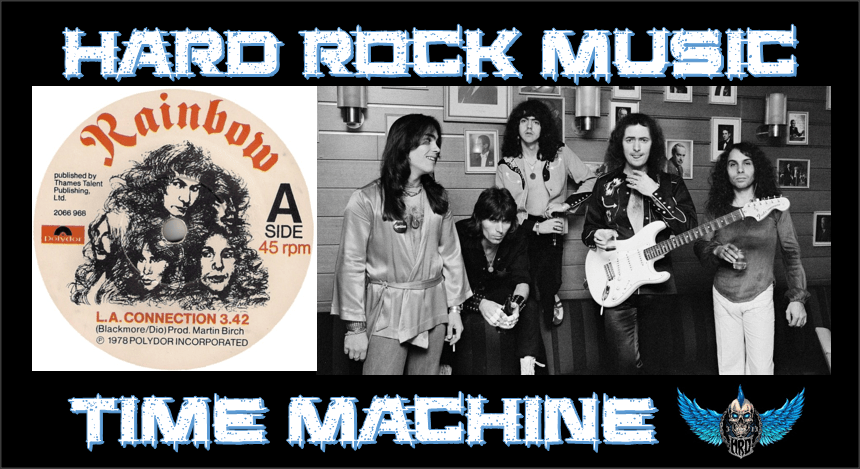 Hard Rock Music Time Machine - Rainbow - L.A. Connection