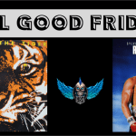 Feel Good Friday: Survivor and Robert Tepper – Songs from Rocky III and IV