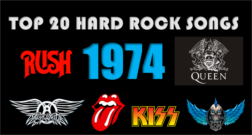 Top 20 Hard Rock Songs of 1974 - Hard Rock Daddy