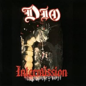 Dio - Intermission(1986)