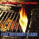 Akira Kajiyama & Joe Lynn Turner - Fire Without Flame(2006)