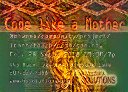 Code like a Mother HardScrabble Solutions Resources Meetup in Maine