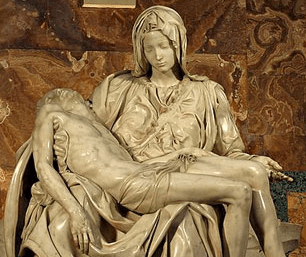 Michelangelo's Pieta – The magnificent depiction of Mother Mary holding her crucified son, Jesus Christ. Beauty, elegance, restrained yet intense emotion. It is a poignant, beautiful and awe inspiring. It is both symbolic of divinity's sacrifice for humanity, and also the epitome of a mother's love for her beloved son.