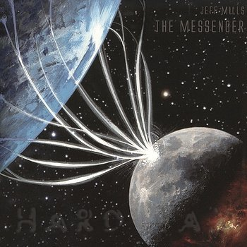 Cover art - Jeff Mills: The Messenger