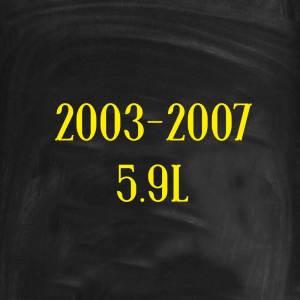 2003-2007 5.9L