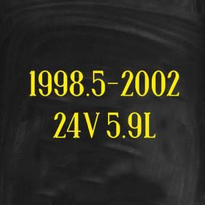 1998.5-2002 24V 5.9L