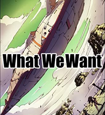 What We Want /オキシタケヒコ