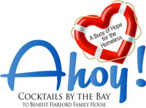 "Harford Family House Set to Host ""AHOY…..A Buoy of Hope for the Homeless"""