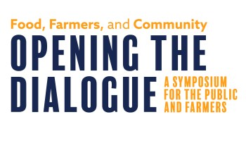 Food, Farmers and Community: Opening the Dialogue