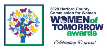Harford County Celebrates 10th Annual Women of Tomorrow Awards with Virtual Gallery for 2020