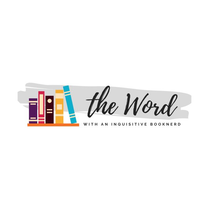 The Word with an Inquisitive Booknerd