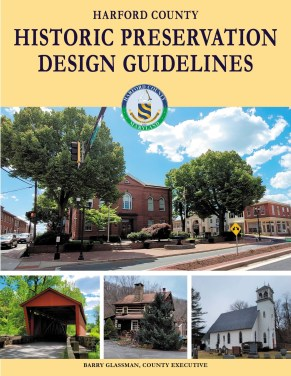 Harford County Adopts Design Guidelines for Historic Preservation