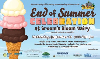 Harford County Public Library Celebrates End of Summer Reading Adventure at Broom's Bloom