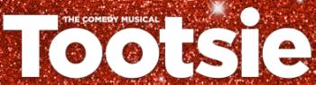 Tony Award®-Winning Musical, Tootsie, Coming to The Hippodrome Theatre