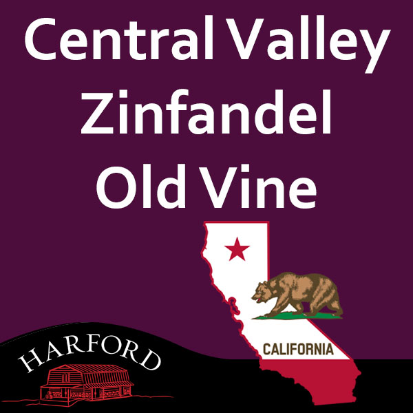 Central Valley Zinfandel old vine (Lodi)