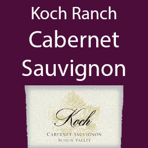 Koch Ranch Cabernet Sauvignon (Premium, Hillside Grown)