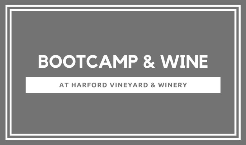 Bootcamp & Wine - 6/18