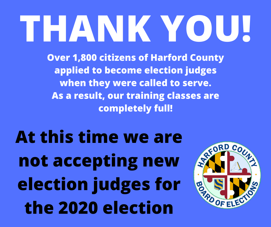 We are not accepting new election judges at this time as our classes are full with over 1,800 applicants