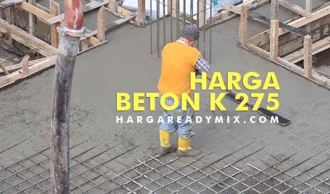 Harga Beton K 275
