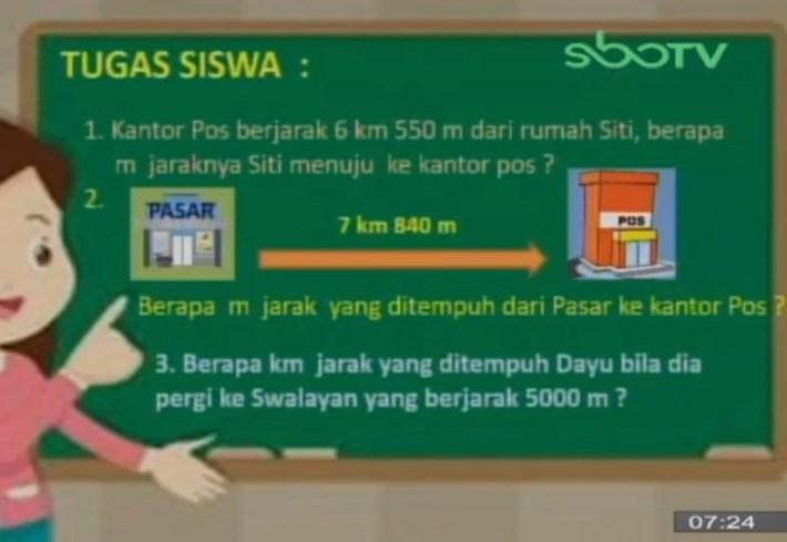 Kantor Pos berjarak 6 km 550 m dari rumah Siti, berapa m jaraknya Siti menuju ke kantor pos?