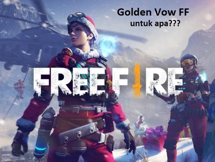Golden Vow FF untuk apa