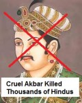 A Demonic Mleccha, Akbar was Barbaric, Cruel Muslim Ruler and NOT GREAT