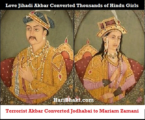 Hindu Princess Jodhabai converted to Mariam Zamani by Love Jihadi Akbar