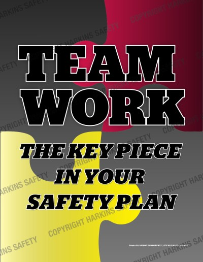 643 WM Teamwork Puzzle - Teamwork The Key Piece To Your Safety Plan  (Poster)  PT643
