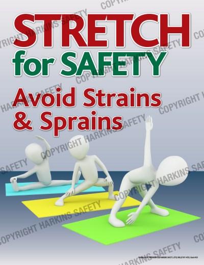651 WM Stretch - Stretch For Safety... Avoid Strains & Sprains (Poster) PT651