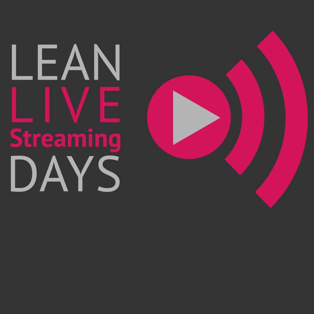 Lean Live Streaming Days: Der Wandel zum agilen Unternehmen