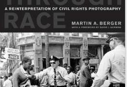 BOOK: Seeing through Race: A Reinterpretation of Civil Rights Photography