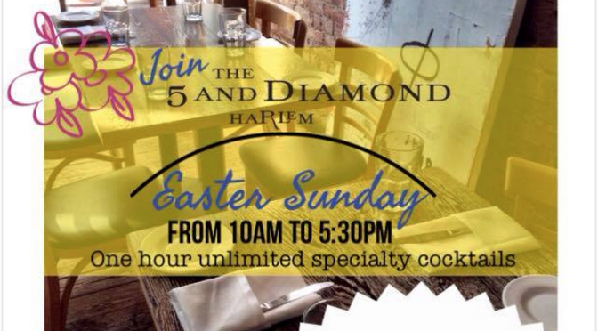 Easter Special at The 5 and Diamond