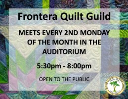 Frontera Quilt Guild @ Harlingen Public Library - Auditorium