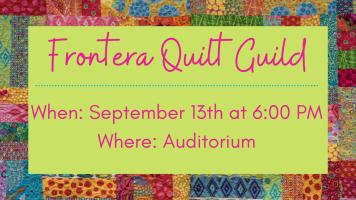Frontera Quilt Guild - (Canceled) @ Harlingen Public Library - Auditorium