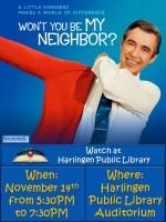 True Story Cinema - Won't you be my Neighbor? @ Harlingen Public Library - Auditorium