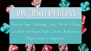 DIY: Jewelry Class @ Harlingen Public Library - Auditorium