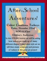 After-School Adventures: STEAM Cubist Creations Turkeys @ Harlingen Public Library- Children's Auditorium