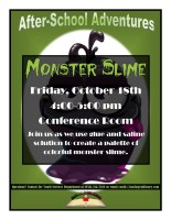 "After-School Adventures ""Monster Slime"" @ Harlingen Public Library Conference Room"