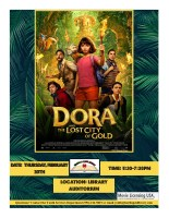 Movie Night Dora and the Lost City of Gold @ Library Auditorium