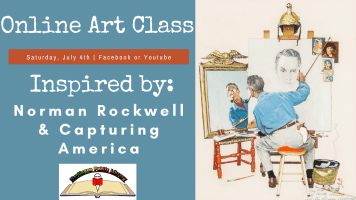 Art Class: Norman Rockwell and Capturing America @ Harlingen Public Library Facebook Page and YouTube