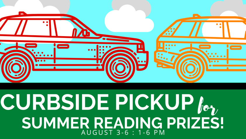 Curbside Pick Up Summer Reading Prizes