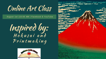 Art Class: Hokusai and Printmaking @ Harlingen Public Library Facebook Page and YouTube