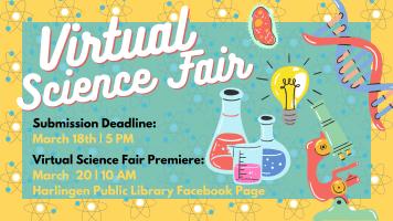 Virtual Science Fair Premiere @ Harlingen Public Library Facebook Page